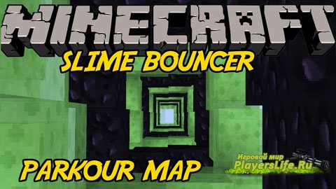 Карта Bouncer Speed Slime для Minecraft
