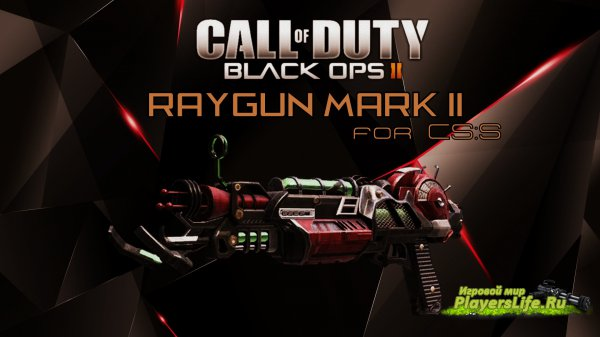 Модель глока CoD: BO2's Raygun Mark II для CS:S