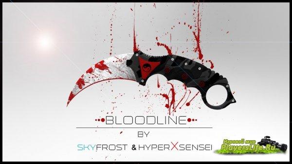 Скачать Керамбит: BLOODLINE для Counter-Strike: Source
